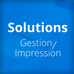 Solutions Gestion & Impression